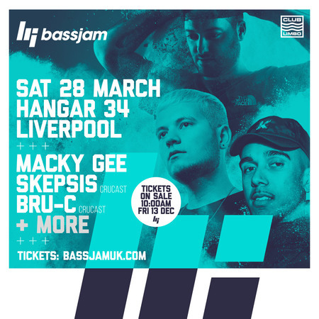 BassJam Presents: Macky Gee, Skepsis and Bru-C